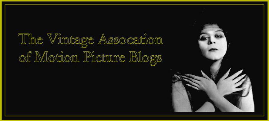 Vintage Association of Motion Picture Blogs