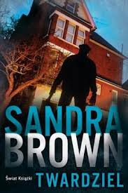 "Sandra Brown – ""Twardziel"""