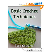 Basic Crochet Techniques Beginner's Guide Tara Cousins £0.77