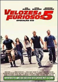 Velozes & Furiosos 5: Operação Rio Torrent Dublado (2011)