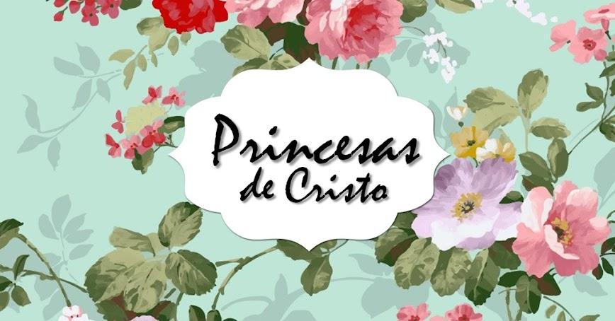 Princesas de Cristo