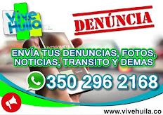 DENUNCIA VIVE HUILA