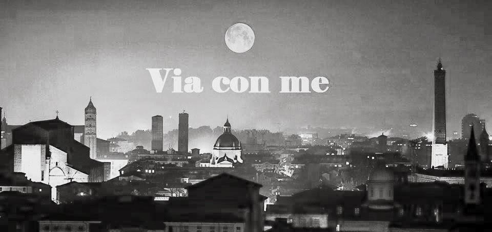 Via con me