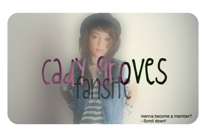 Cady Groves ♥ Fan Site