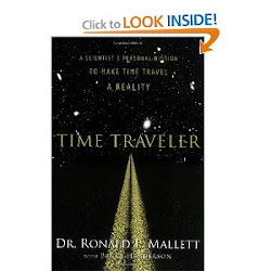 TIME TRAVELER - DR. RONALD L. MALLETT: