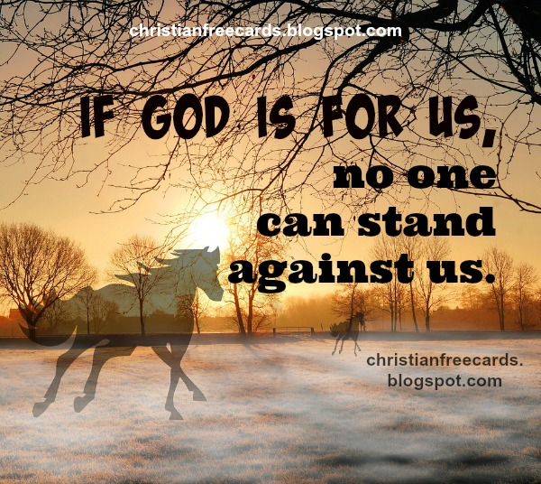 Free christian quotes for facebook, free image, bible verse, God is for us
