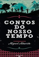 """Co-autora na Obra """"Contos do Nosso Tempo""""  da Editora Esfera do Caos, JUN 2012"""
