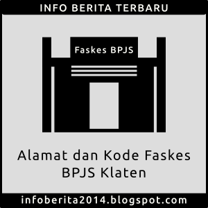 Alamat dan Kode Faskes BPJS Klaten