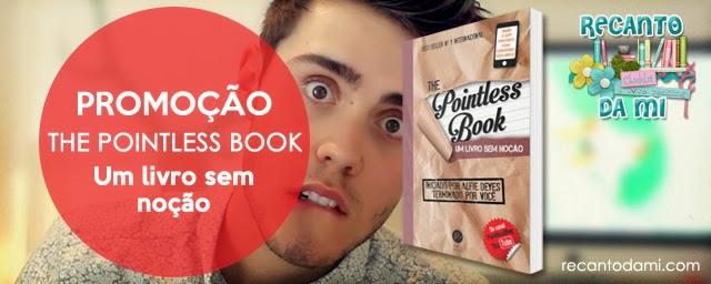 Promoção - The Pointless Book: Um livro sem noção