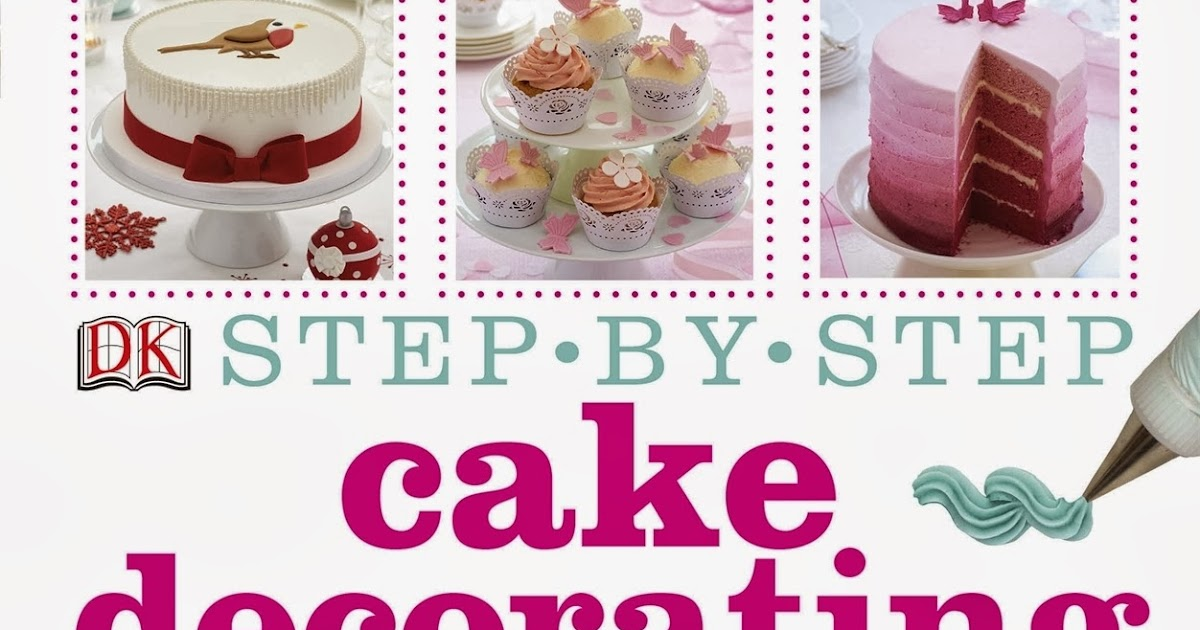 Cake Decorating Step By Step Images : 40s Chic: Book corner - Step-by-Step Cake Decorating