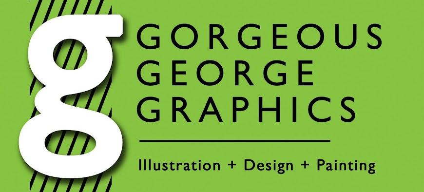 I Am Gorgeous George