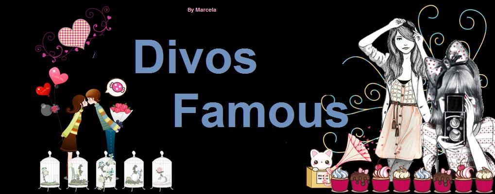 Divos Famous