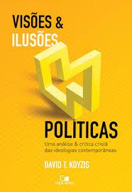 Visões & Ilusões Políticas