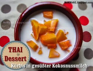 Nachspeise Nachtisch mit Kürbis (Butternusskürbis) Thai Style