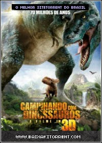 Capa Baixar Filme Caminhando Com Dinossauros (Walking with Dinosaurs 3D) Dublado   Torrent Baixaki Download