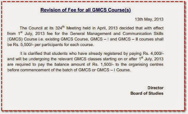 REVISION OF FEES OF ALL GMCS COURSE(S)  (15-05-2013) NOTIFICATION INSTITITE OF CHARTERED ACCOUNTANTS OF INDIA