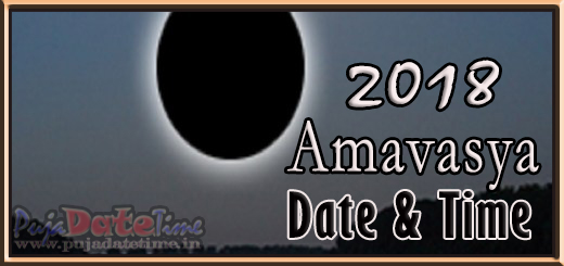 2018 Amavasya Dates for India, 2018 Amavasya Calendar - Puja Date ...