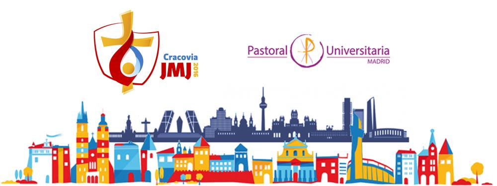 Pastoral Univesitaria de Madrid en la JMJ 2016