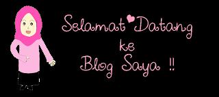 Selamat Datang ke Blog Saya