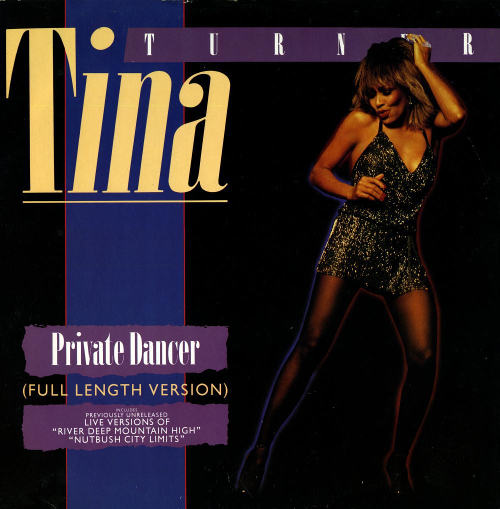 Tina Turner - Private Dancer / Nutbush City Limits