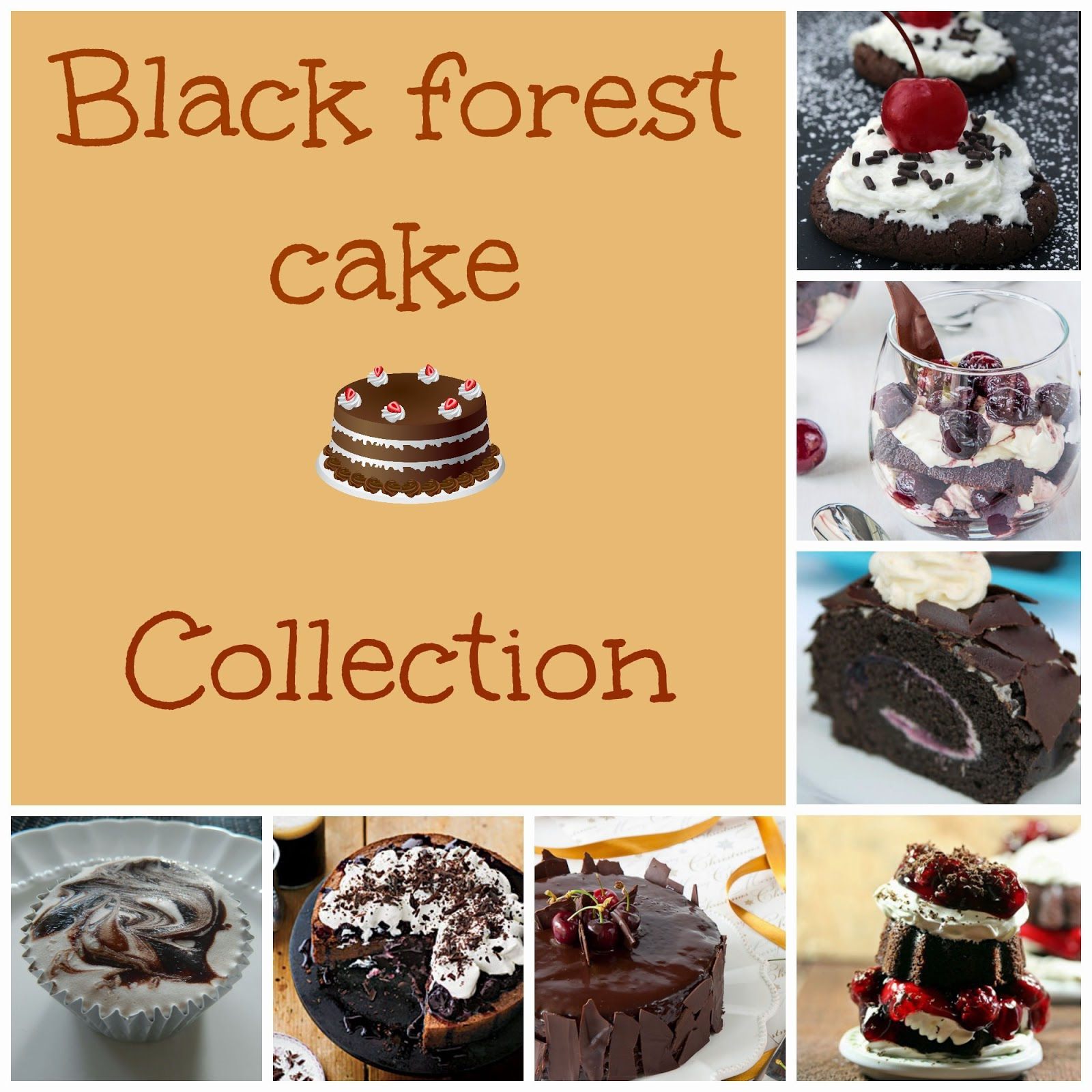 Black forest cake collection