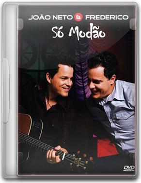 Capa João Neto e Frederico   Só Modão   DVDRip (2011)