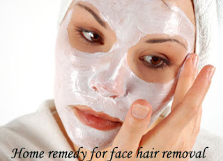 Home Remedies for Face Hair Removal