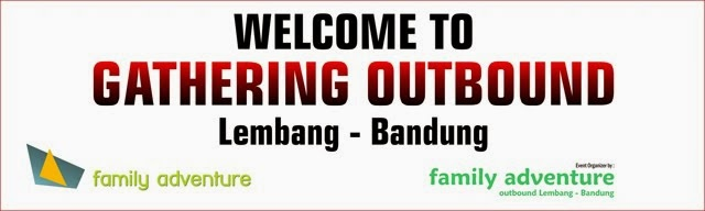 WELCOME TO OUTBOUND LEMBANG