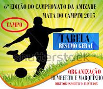 6º EDIÇÃO DO CAMPEONATO DE CAMPO NA MATA CAPIM
