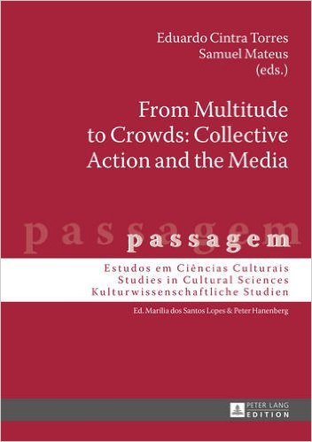 From Multitude to Crowds: collective action and the media