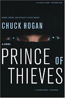 http://j9books.blogspot.ca/2011/02/chuck-hogan-prince-of-thieves.html