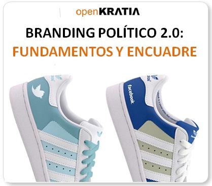 openKRATIA Factor Humano en Política: Branding Político 2.0 ...