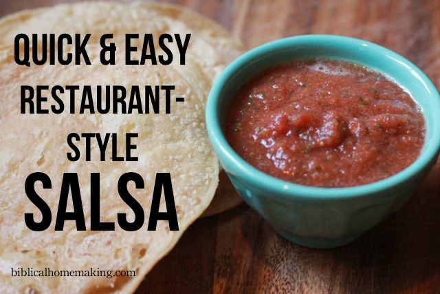Biblical Homemaking: quick & easy restaurant-style salsa recipe