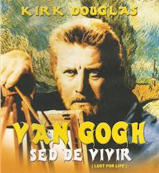 Van Gogh, Sed de Vivir
