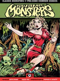 SWAMP MONSTERS: Classic Monsters of Pre-Code Horror Comics
