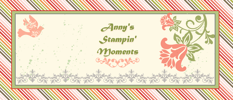 Anny's Stampin' Moments...