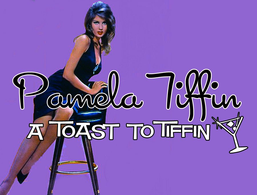 Pamela Tiffin: A Toast To Tiffin