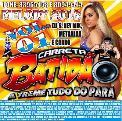 CD MELODY 2013 VOL_01_CARRETA BATIDÃO A TREME TUDO DO PARÁ