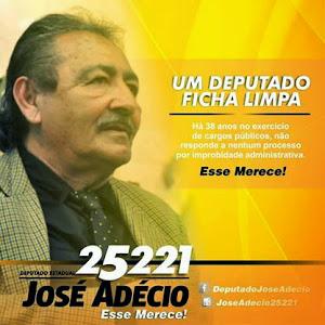 """Vote em """"José Adécio 25221"""" para deputado estadual."""