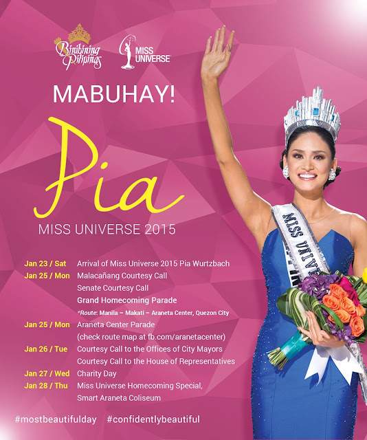 Miss Universe 2015 Pia Wurtzbach's schedule of activities for her homecoming.