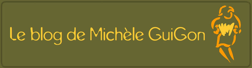 Le blog de Michèle Guigon