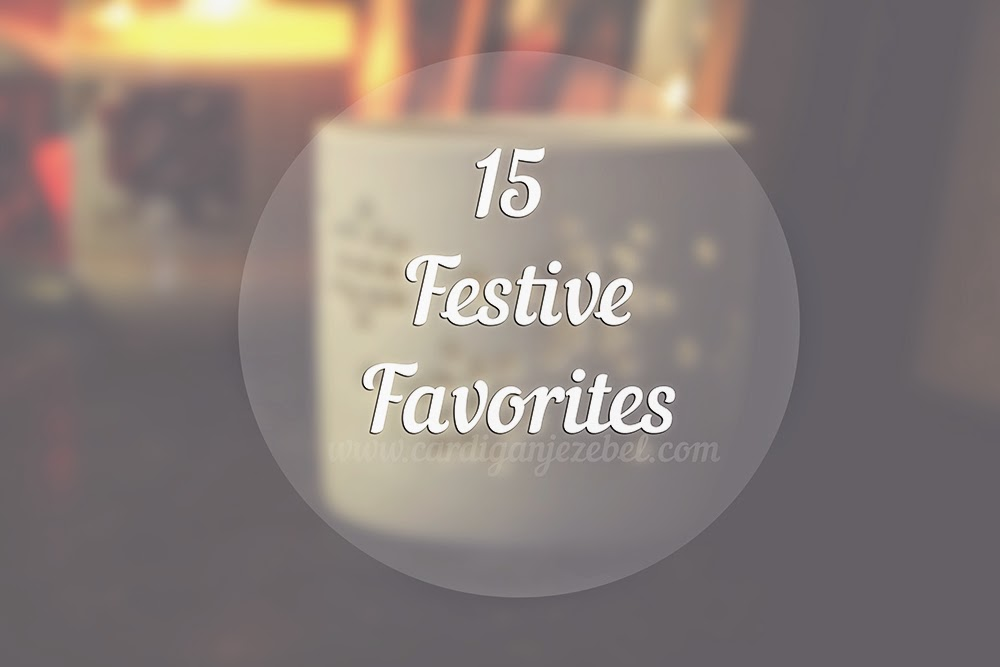 15 Festive Favorites Blogmas