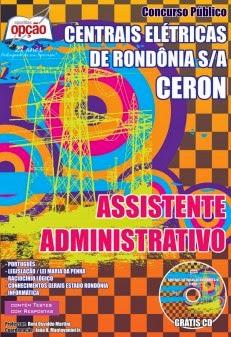 Apostila Concurso Centrais Elétricas de Rondônia CERON Assistente Administrativo 2014