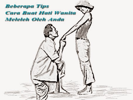 Tips Cara Buat Hati Wanita Meleleh