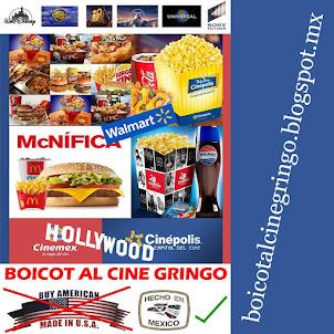 BOICOT AL CINE Y A LOS PRODUCTOS GRINGOS