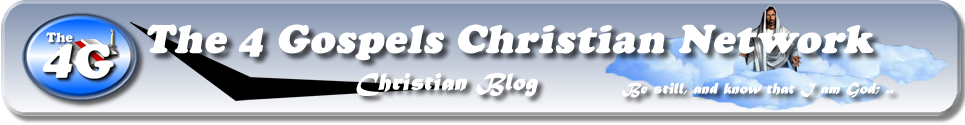 The 4 Gospels Christian Network Blog