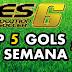 PES 6 | TOP 5 GOLS DA SEMANA #1