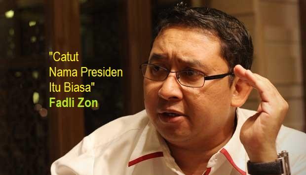 Papa Minta Saham, Fadli Zon: Catut Nama Presiden Itu Biasa