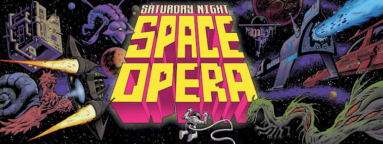 Saturday Night Space Opera!