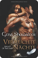 http://www.amazon.de/Angels-Dark-Verruchte-Gena-Showalter/dp/3862787478/ref=sr_1_1?ie=UTF8&qid=1439241610&sr=8-1&keywords=angels+of+the+dark